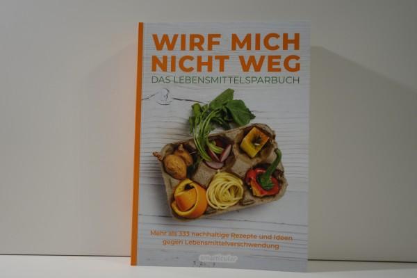 Buch WIRF MICH NICHT WEG - DAS LEBENSMITTELSPARBUCH