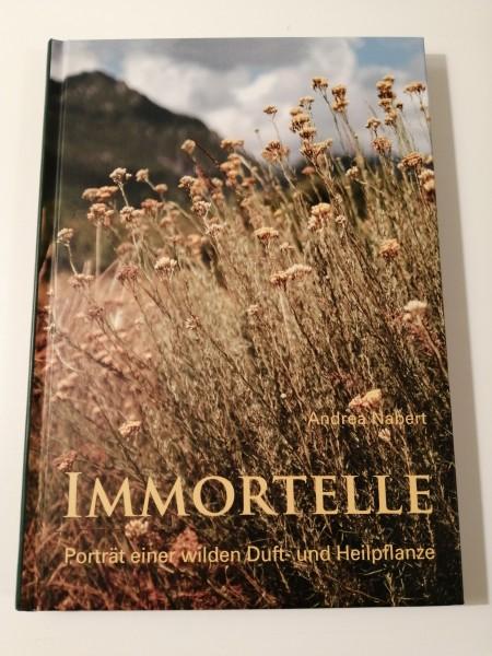 Buch IMMORTELLE - Porträt einer Duft- und Heilpflanze